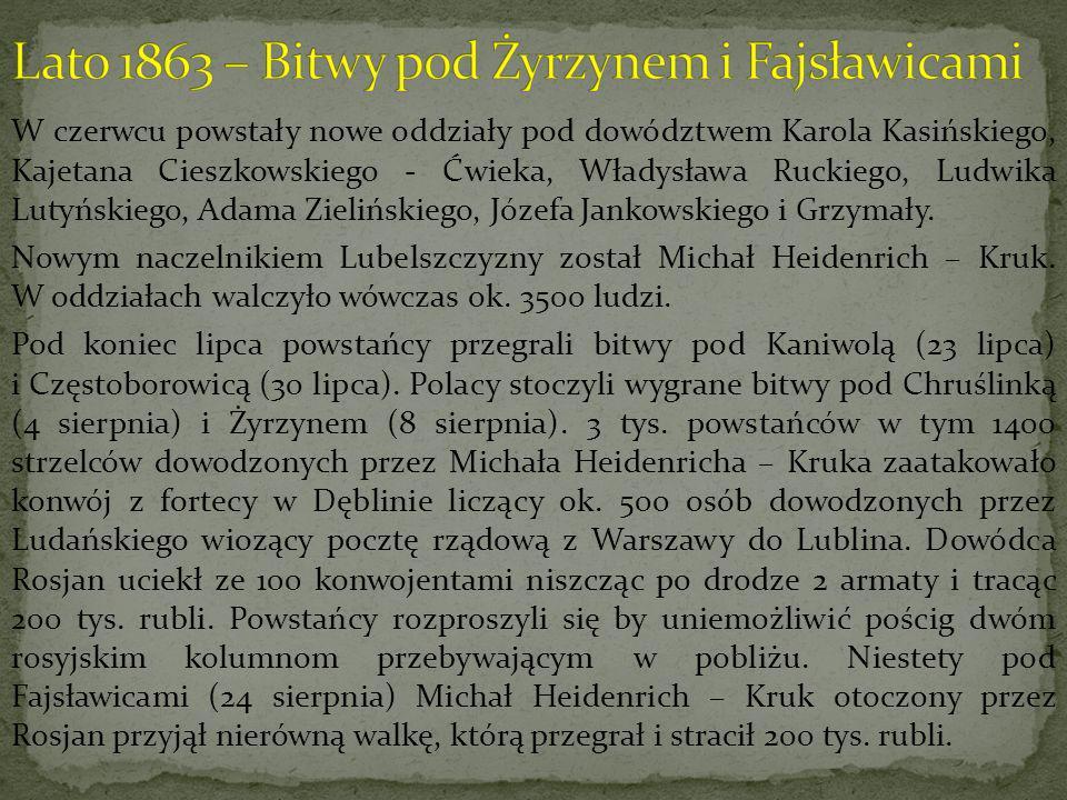 W czerwcu powstały nowe oddziały pod dowództwem Karola Kasińskiego, Kajetana Cieszkowskiego - Ćwieka, Władysława Ruckiego, Ludwika Lutyńskiego, Adama