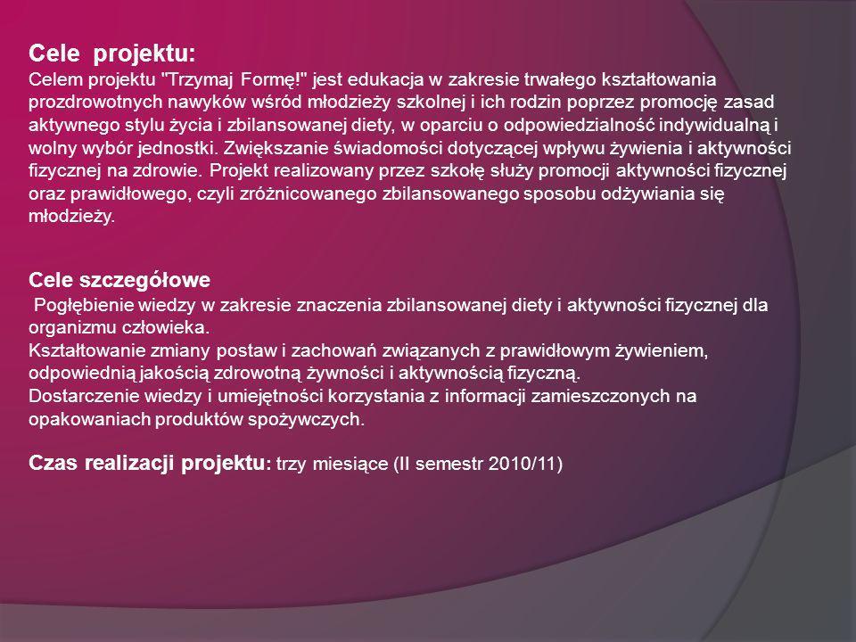 Cele projektu: Celem projektu
