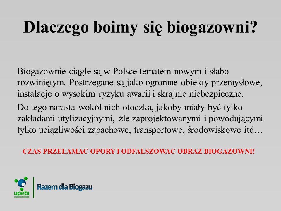 Dlaczego boimy się biogazowni? Biogazownie ciągle są w Polsce tematem nowym i słabo rozwiniętym. Postrzegane są jako ogromne obiekty przemysłowe, inst