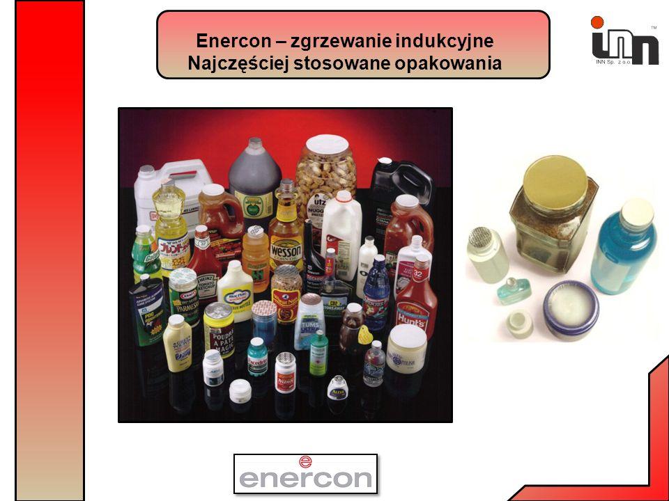 Enercon – zgrzewanie indukcyjne Najczęściej stosowane opakowania