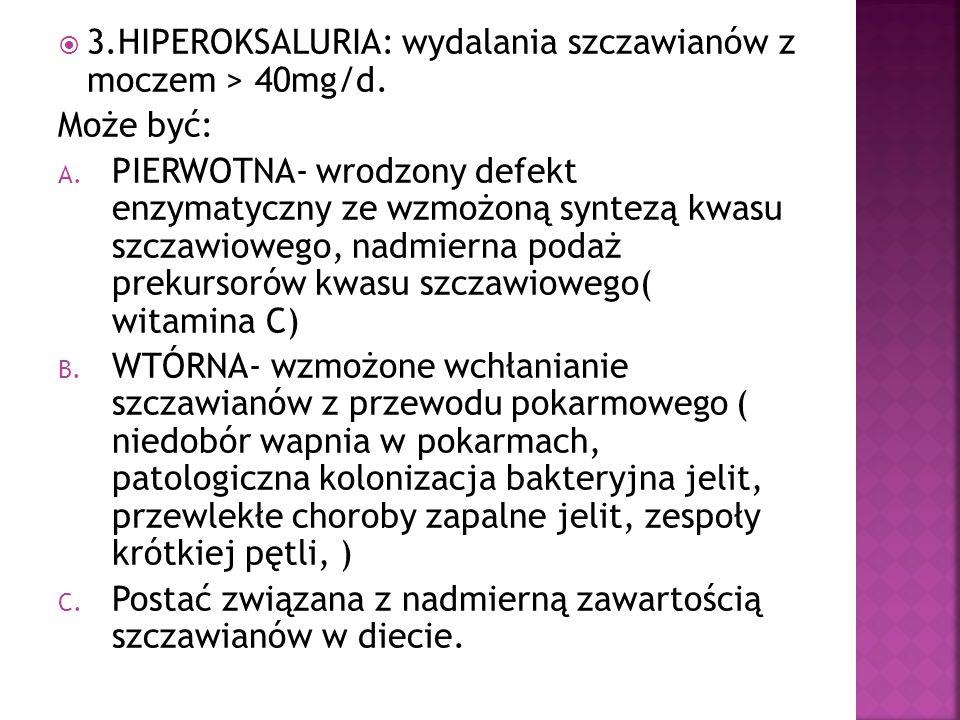2.HIPEROKSALURIA: A.