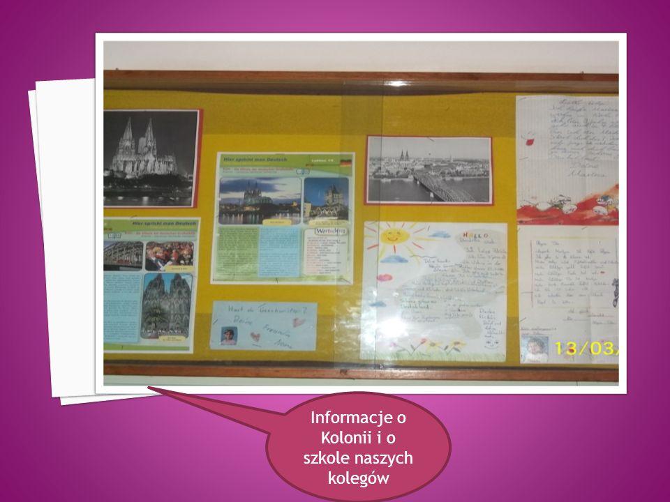 Informacje o Kolonii i o szkole naszych kolegów