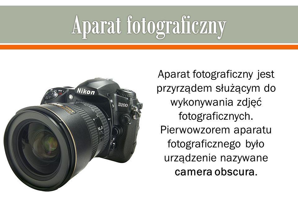 Aparat fotograficzny jest przyrządem służącym do wykonywania zdjęć fotograficznych. Pierwowzorem aparatu fotograficznego było urządzenie nazywane came