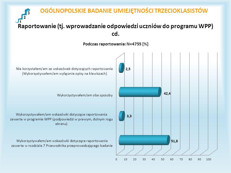 OGÓLNOPOLSKIE BADANIE UMIEJĘTNOŚCI TRZECIOKLASISTÓW Raportowanie (tj.