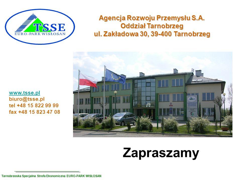 Agencja Rozwoju Przemysłu S.A. Oddział Tarnobrzeg ul. Zakładowa 30, 39-400 Tarnobrzeg www.tsse.pl biuro@tsse.pl tel +48 15 822 99 99 fax +48 15 823 47