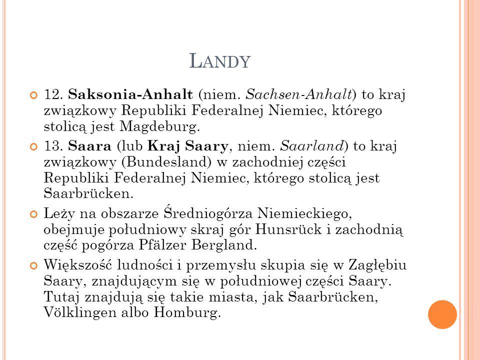 L ANDY 14.Wolne Państwo Saksonia (śrdw.-łac. Saxonia, kraina Sasów; niem.