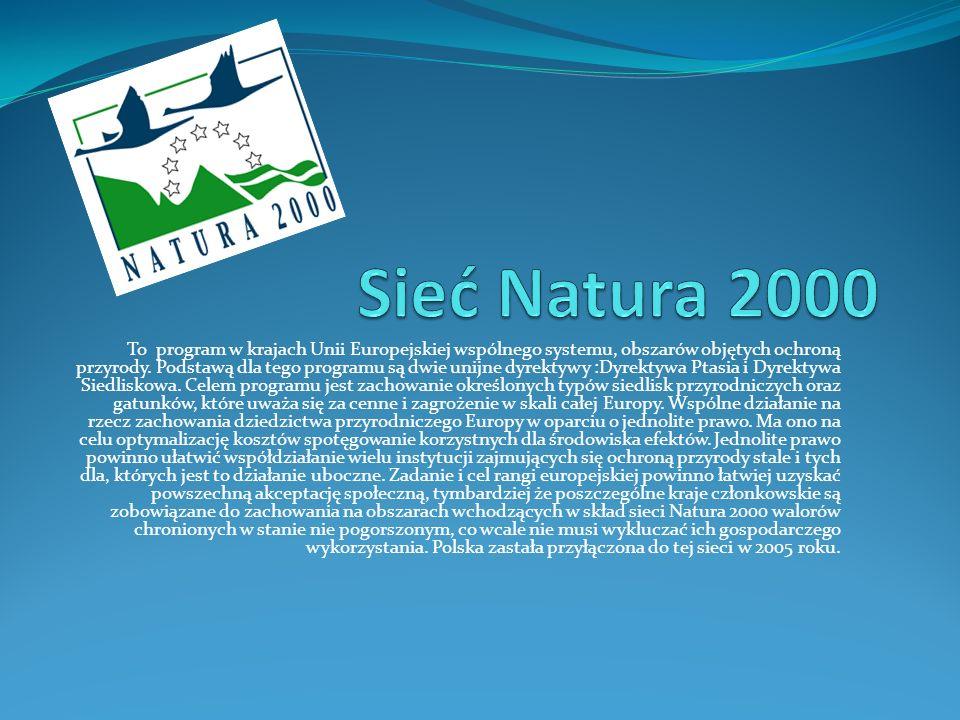To program w krajach Unii Europejskiej wspólnego systemu, obszarów objętych ochroną przyrody.