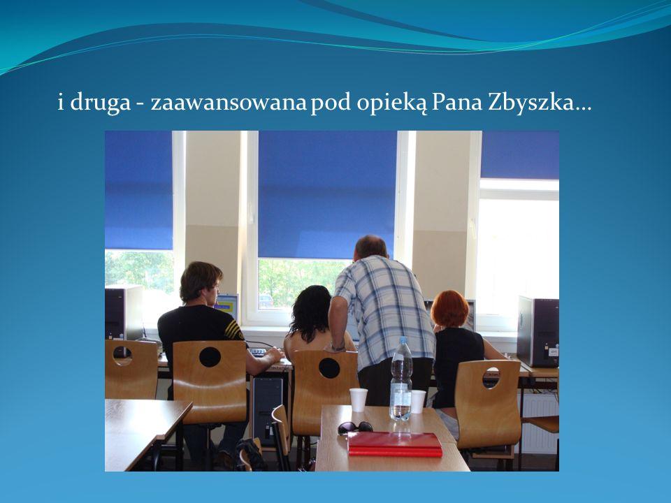 i druga - zaawansowana pod opieką Pana Zbyszka…