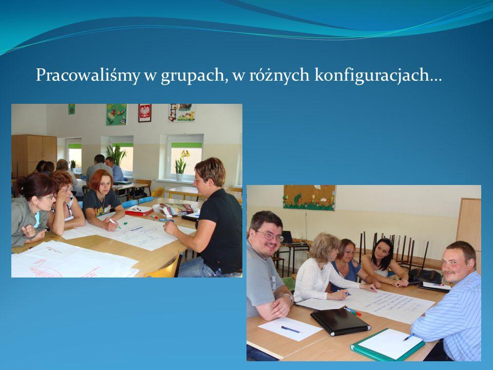 Pracowaliśmy w grupach, w różnych konfiguracjach…