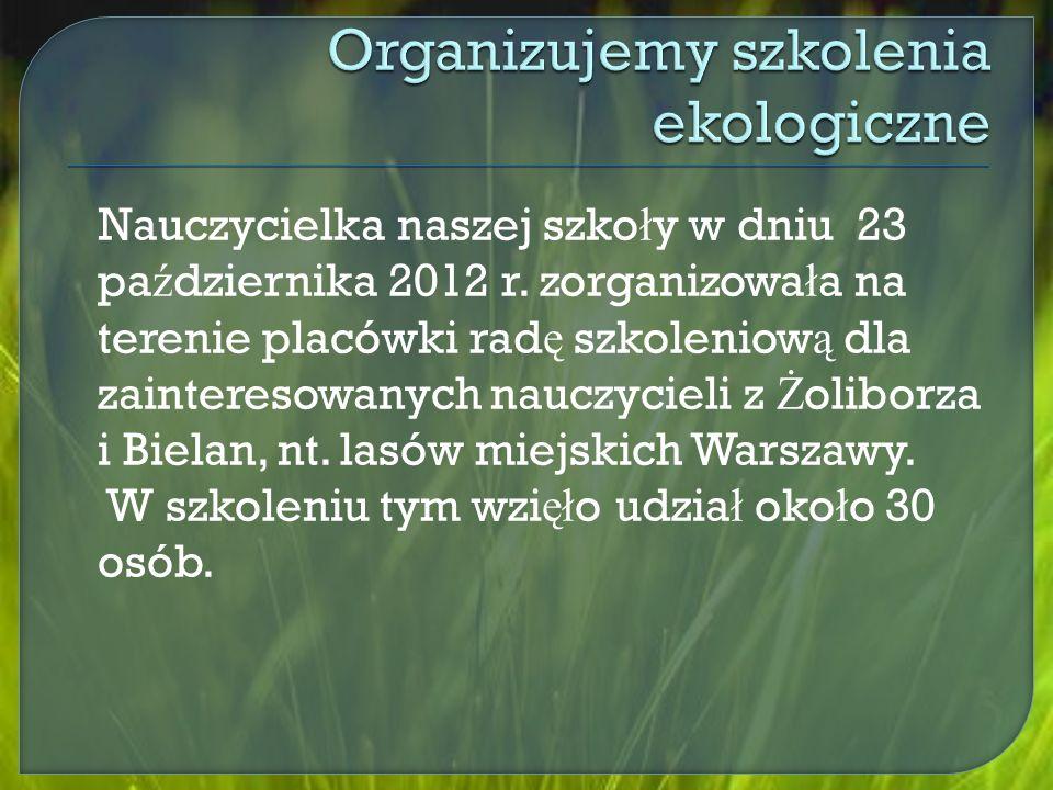 Nauczycielka naszej szko ł y w dniu 23 pa ź dziernika 2012 r.