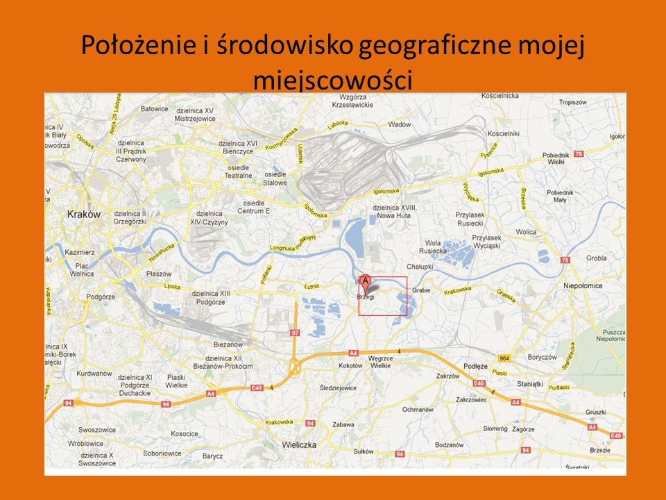 Położenie i środowisko geograficzne mojej miejscowości