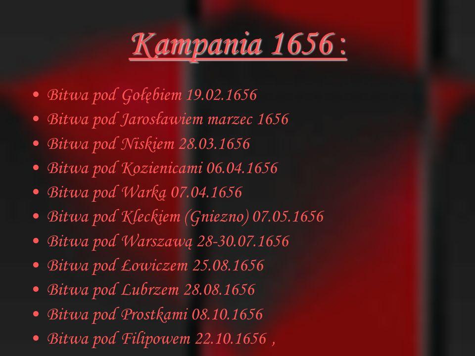 Wydarzenia militarne w trakcie Potopu szwedzkiego: Kampania 1655: Bitwa pod Ujściem 24.07.1655 Bitwy pod Sobotą i Piątkiem 02.09.1655 Bitwa pod Żarnowem 16.09.1655 Bitwa pod Nowym Dworem 21.09.1655 Bitwa pod Gródkiem Jagiellońskim 29.09.1655 Bitwa pod Wojniczem 03.10.1655 Oblężenie Jasnej Góry grudzień 1655,
