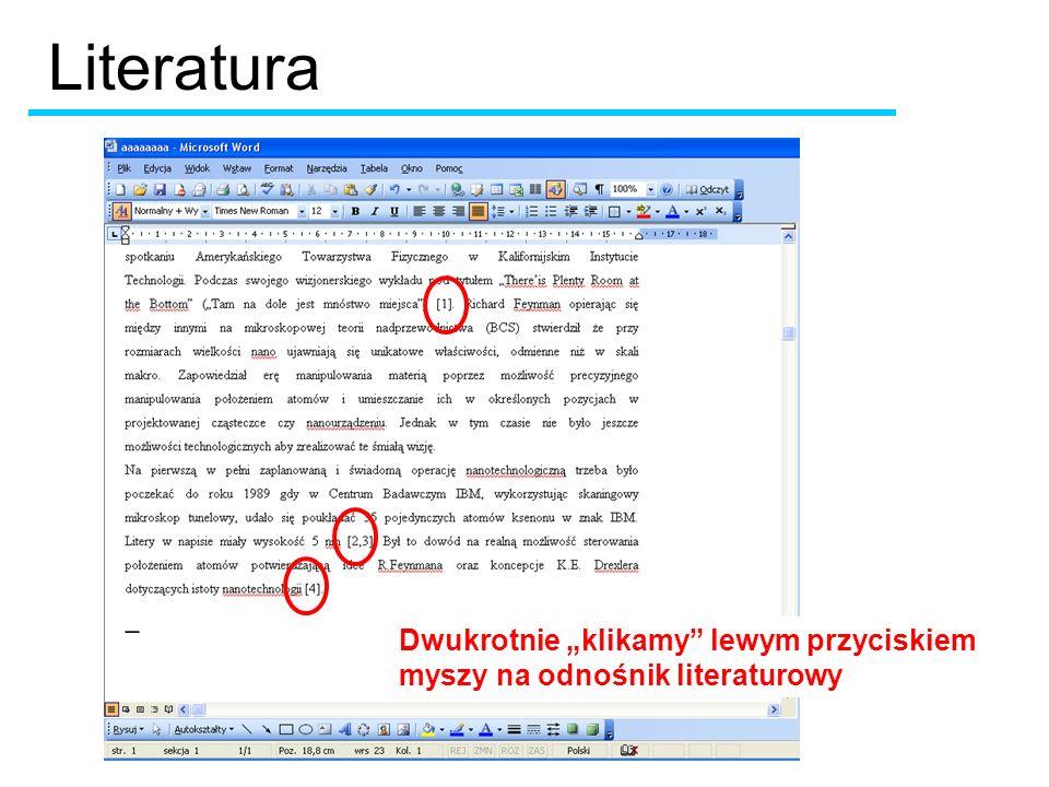 Dwukrotnie klikamy lewym przyciskiem myszy na odnośnik literaturowy Literatura