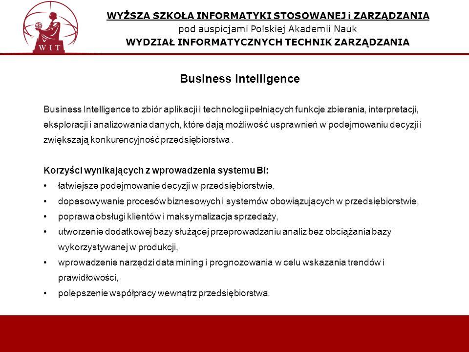 Business Intelligence to zbiór aplikacji i technologii pełniących funkcje zbierania, interpretacji, eksploracji i analizowania danych, które dają możliwość usprawnień w podejmowaniu decyzji i zwiększają konkurencyjność przedsiębiorstwa.