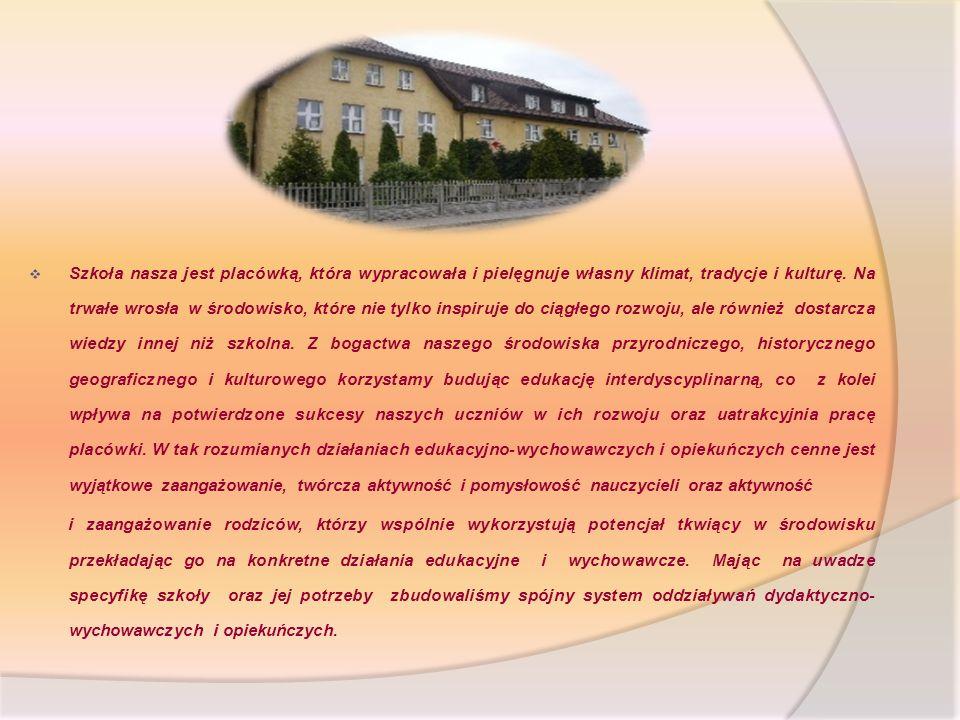 Szkoła nasza jest placówką, która wypracowała i pielęgnuje własny klimat, tradycje i kulturę.