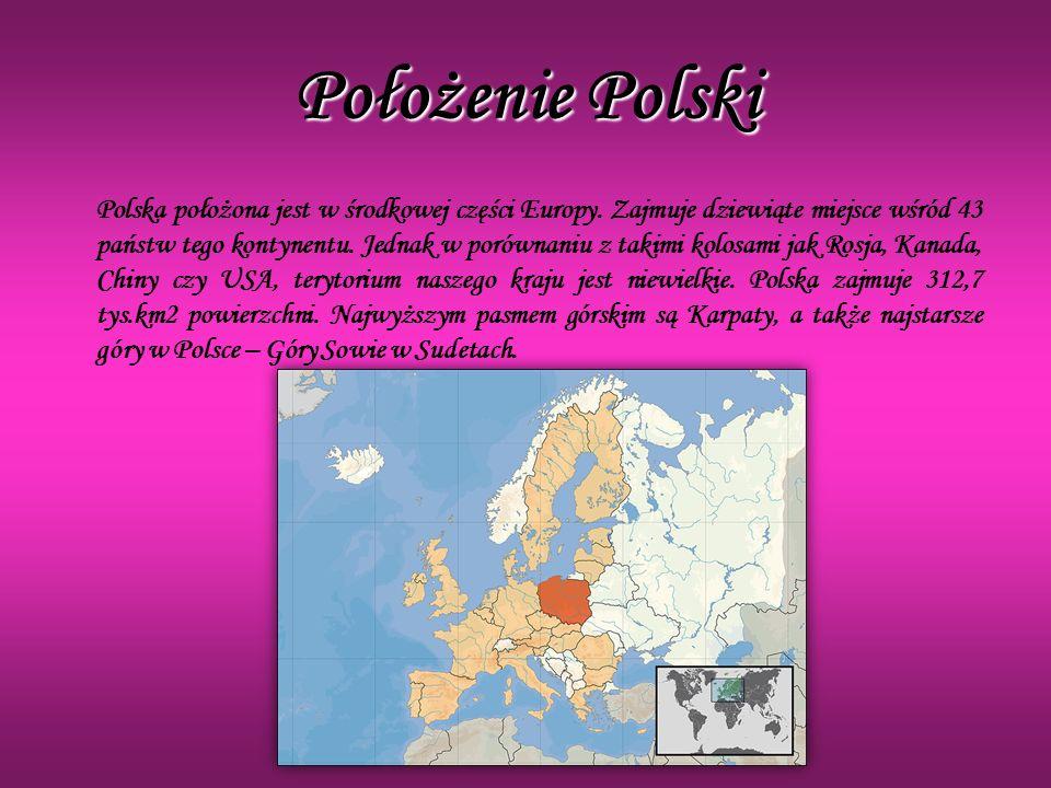 Położenie Polski Polska położona jest w środkowej części Europy. Zajmuje dziewiąte miejsce wśród 43 państw tego kontynentu. Jednak w porównaniu z taki