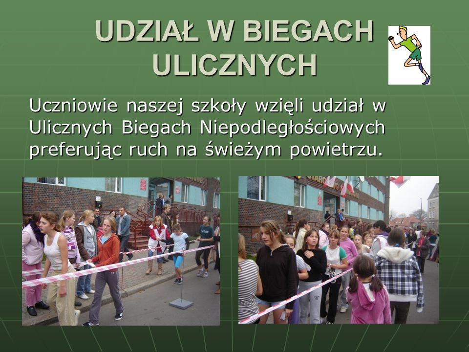 UDZIAŁ W BIEGACH ULICZNYCH Uczniowie naszej szkoły wzięli udział w Ulicznych Biegach Niepodległościowych preferując ruch na świeżym powietrzu.