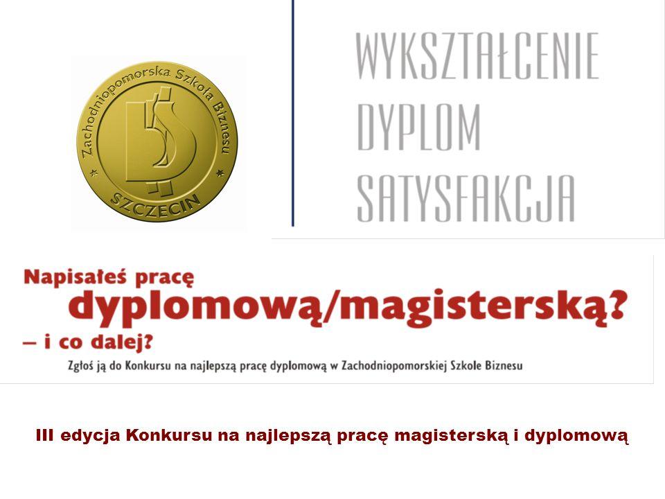 III edycja Konkursu na najlepszą pracę magisterską i dyplomową
