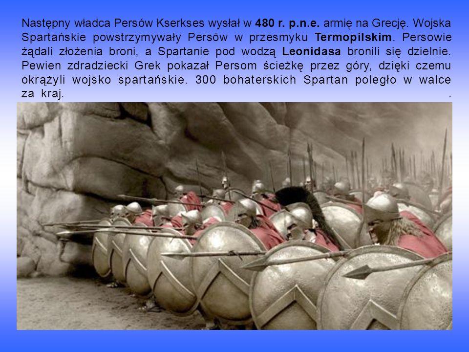 Następny władca Persów Kserkses wysłał w 480 r.p.n.e.