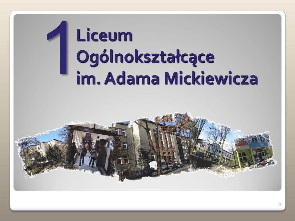 3 Liceum Ogólnokształcące im. Adama Mickiewicza 1