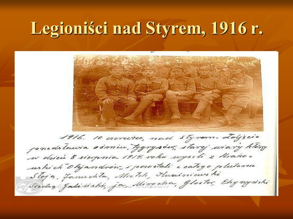 Legioniści nad Styrem, 1916 r.