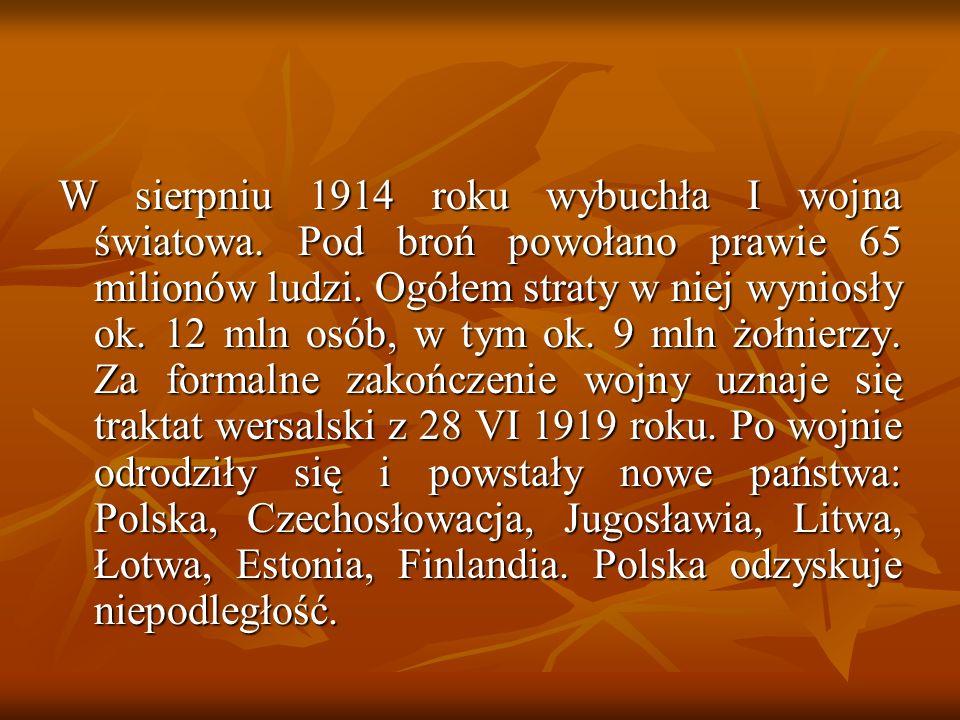 W sierpniu 1914 roku utworzono Legion Wschodni i Legion Zachodni, połączone jesienią 1914 roku pod nazwą Legiony Polskie.
