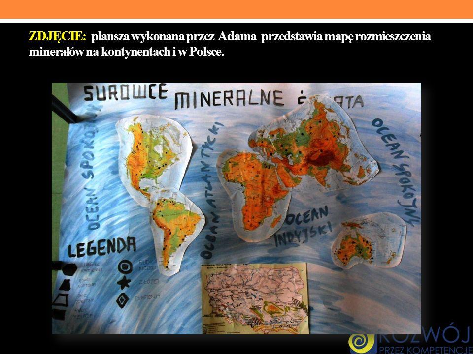 ZDJĘCIE: plansza wykonana przez Adama przedstawia mapę rozmieszczenia minerałów na kontynentach i w Polsce.