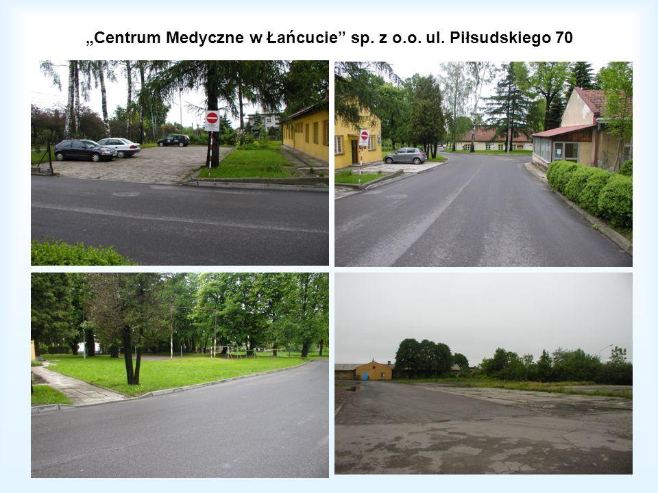 Centrum Medyczne w Łańcucie sp. z o.o. ul. Piłsudskiego 70