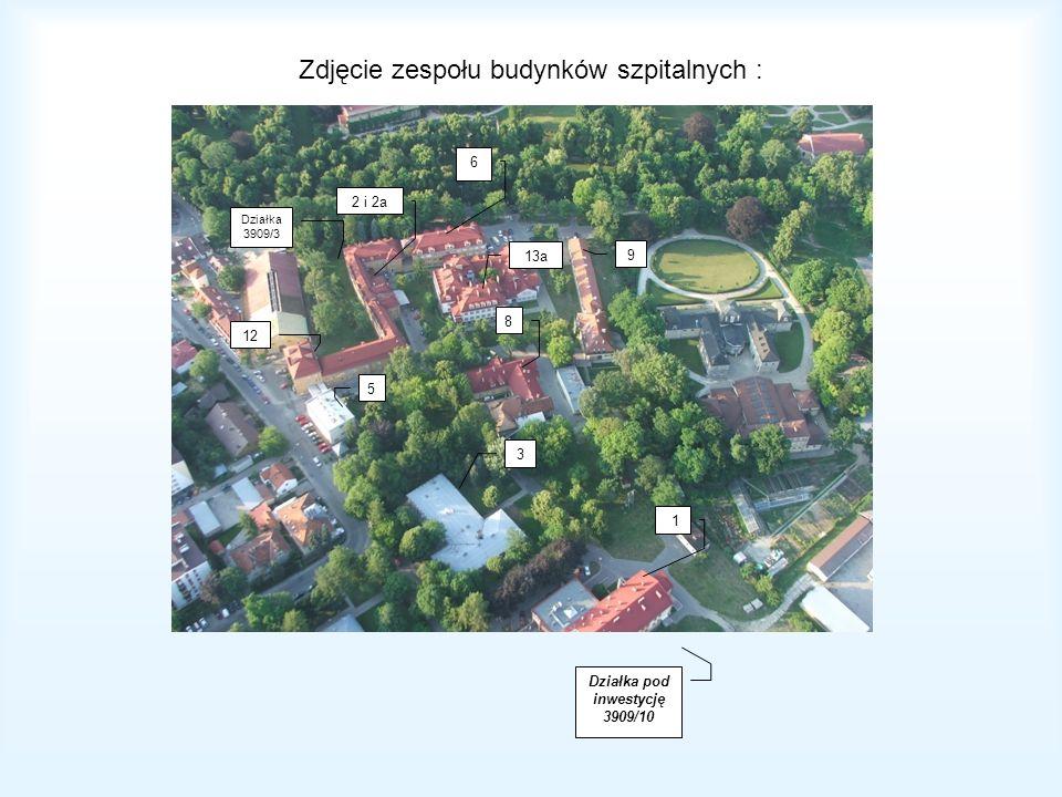 Zdjęcie zespołu budynków szpitalnych : 1 3 8 9 13a 2 i 2a Działka 3909/3 5 12 Działka pod inwestycję 3909/10 6