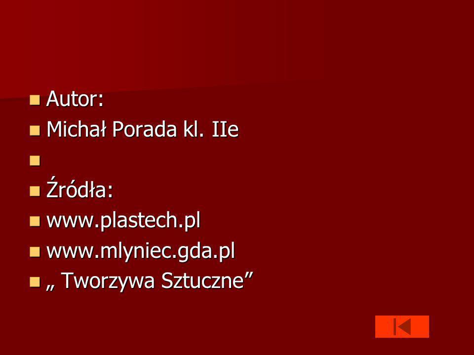 Autor: Autor: Michał Porada kl.IIe Michał Porada kl.