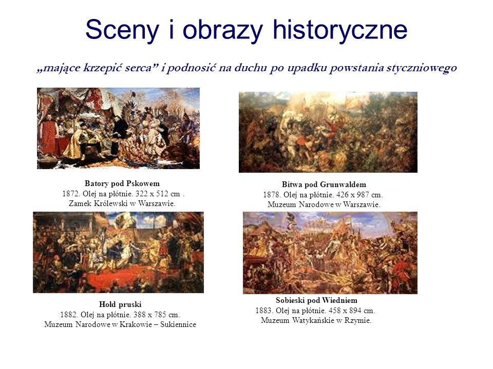 Sceny i obrazy historyczne mające krzepić serca i podnosić na duchu po upadku powstania styczniowego Batory pod Pskowem 1872. Olej na płótnie. 322 x 5