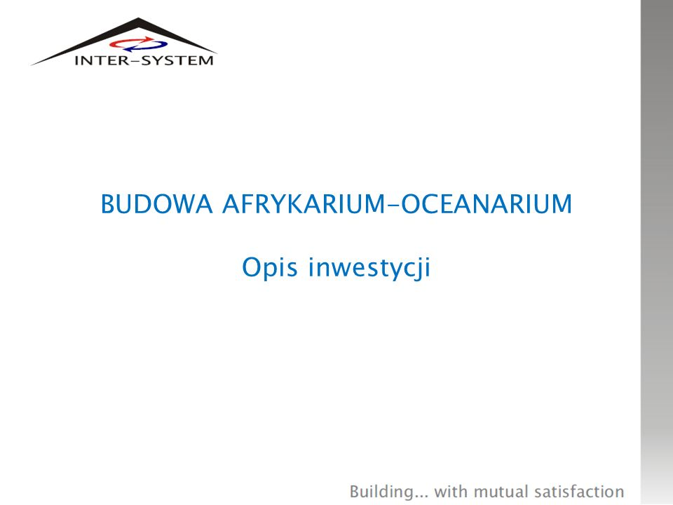 OCEANARIUM-AFRYKARIUM WE WROCŁAWIU Nowe wejście główne