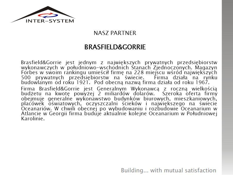 NASZ PARTNER BRASFIELD&GORRIE Brasfield&Gorrie jest jednym z największych prywatnych przedsiębiorstw wykonawczych w południowo-wschodnich Stanach Zjed