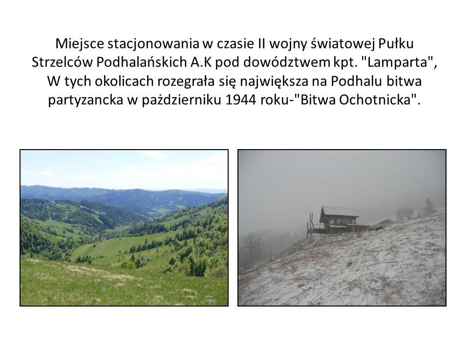 Miejsce stacjonowania w czasie II wojny światowej Pułku Strzelców Podhalańskich A.K pod dowództwem kpt.