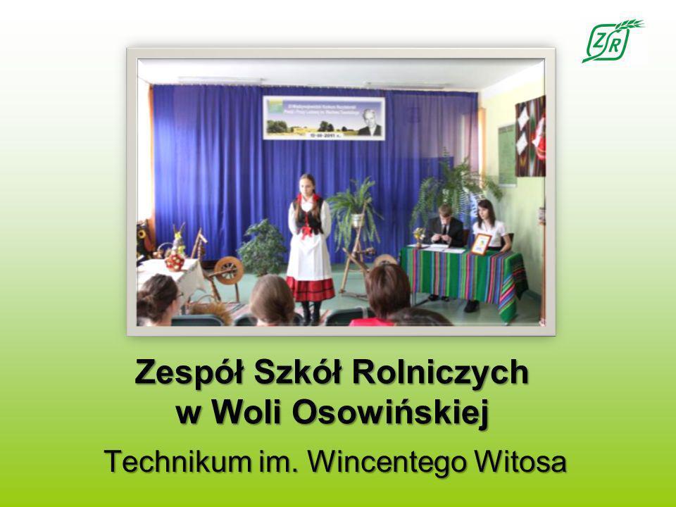 Zespół Szkół Rolniczych w Woli Osowińskiej Technikum im. Wincentego Witosa