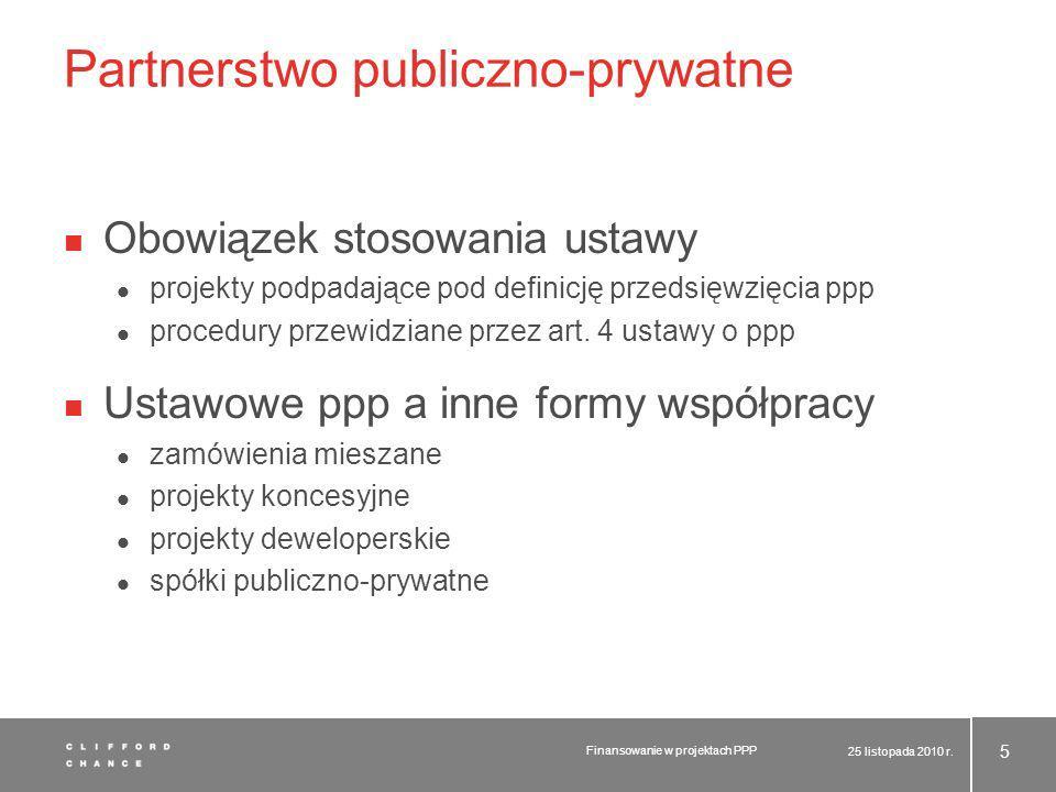 Partnerstwo publiczno-prywatne Obowiązek stosowania ustawy projekty podpadające pod definicję przedsięwzięcia ppp procedury przewidziane przez art. 4