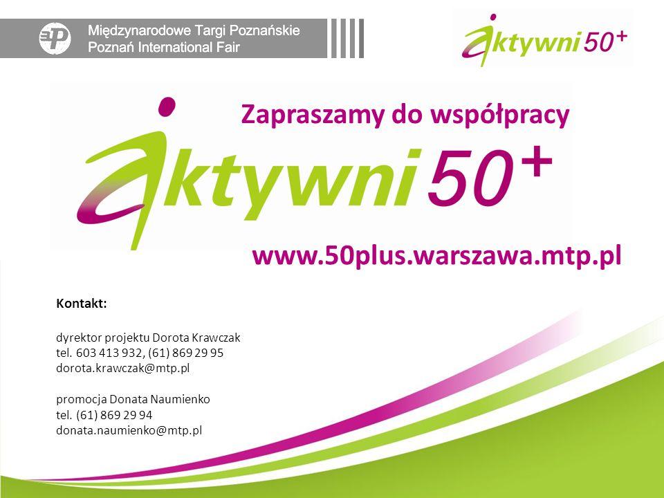 Kontakt: dyrektor projektu Dorota Krawczak tel. 603 413 932, (61) 869 29 95 dorota.krawczak@mtp.pl promocja Donata Naumienko tel. (61) 869 29 94 donat