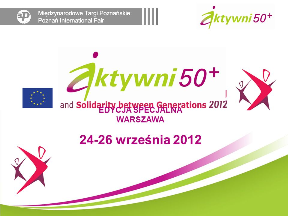 24-26 września 2012 EDYCJA SPECJALNA WARSZAWA