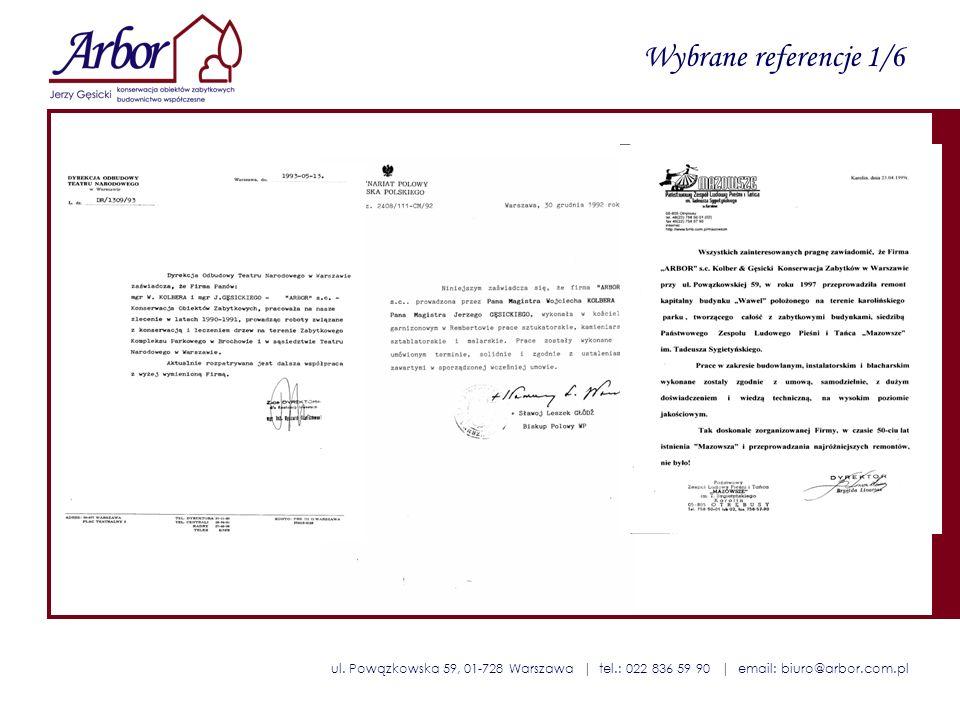 ul. Powązkowska 59, 01-728 Warszawa | tel.: 022 836 59 90 | email: biuro@arbor.com.pl Wybrane referencje 1/6