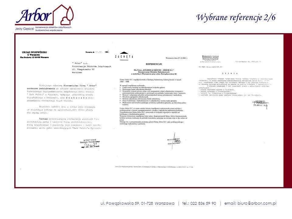 ul. Powązkowska 59, 01-728 Warszawa | tel.: 022 836 59 90 | email: biuro@arbor.com.pl Wybrane referencje 2/6