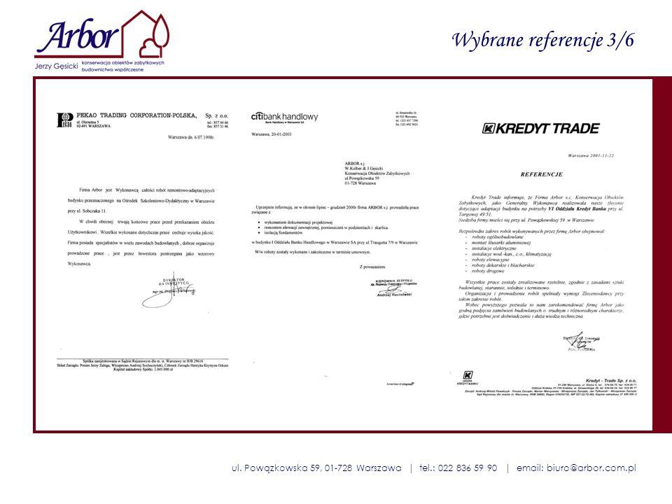 ul. Powązkowska 59, 01-728 Warszawa | tel.: 022 836 59 90 | email: biuro@arbor.com.pl Wybrane referencje 3/6