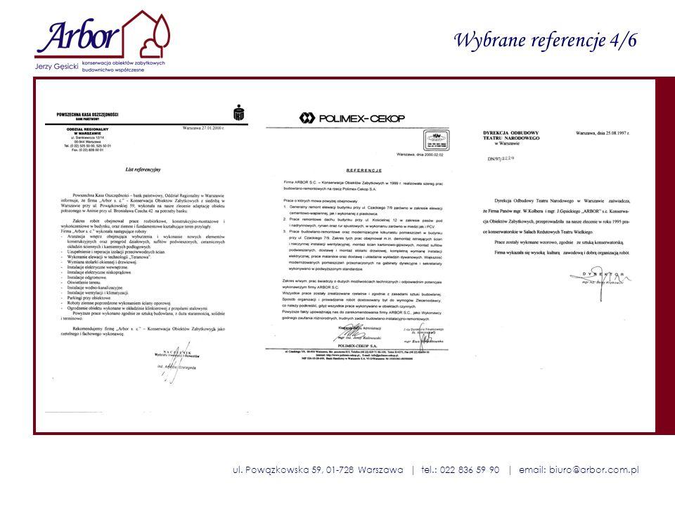 ul. Powązkowska 59, 01-728 Warszawa | tel.: 022 836 59 90 | email: biuro@arbor.com.pl Wybrane referencje 4/6
