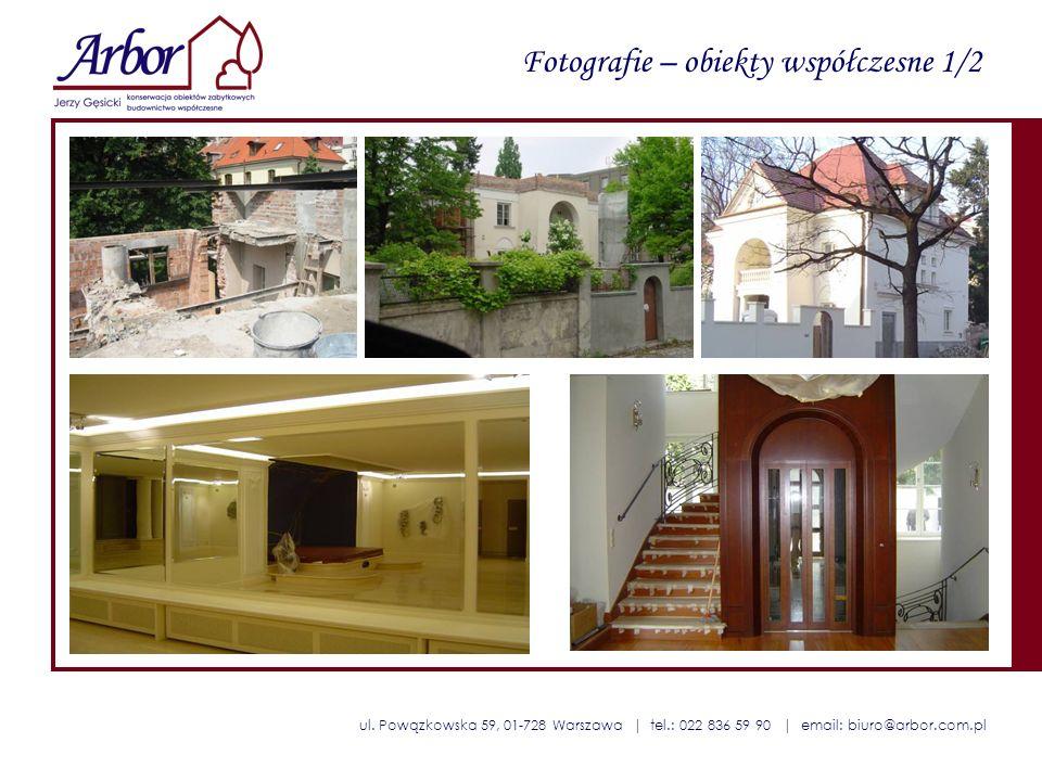 ul. Powązkowska 59, 01-728 Warszawa | tel.: 022 836 59 90 | email: biuro@arbor.com.pl Fotografie – obiekty współczesne 1/2