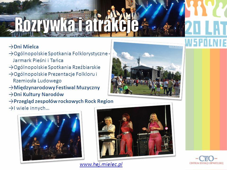 www.hej.mielec.pl Dni Mielca Ogólnopolskie Spotkania Folklorystyczne - Jarmark Pieśni i Tańca Ogólnopolskie Spotkania Rzeźbiarskie Ogólnopolskie Preze
