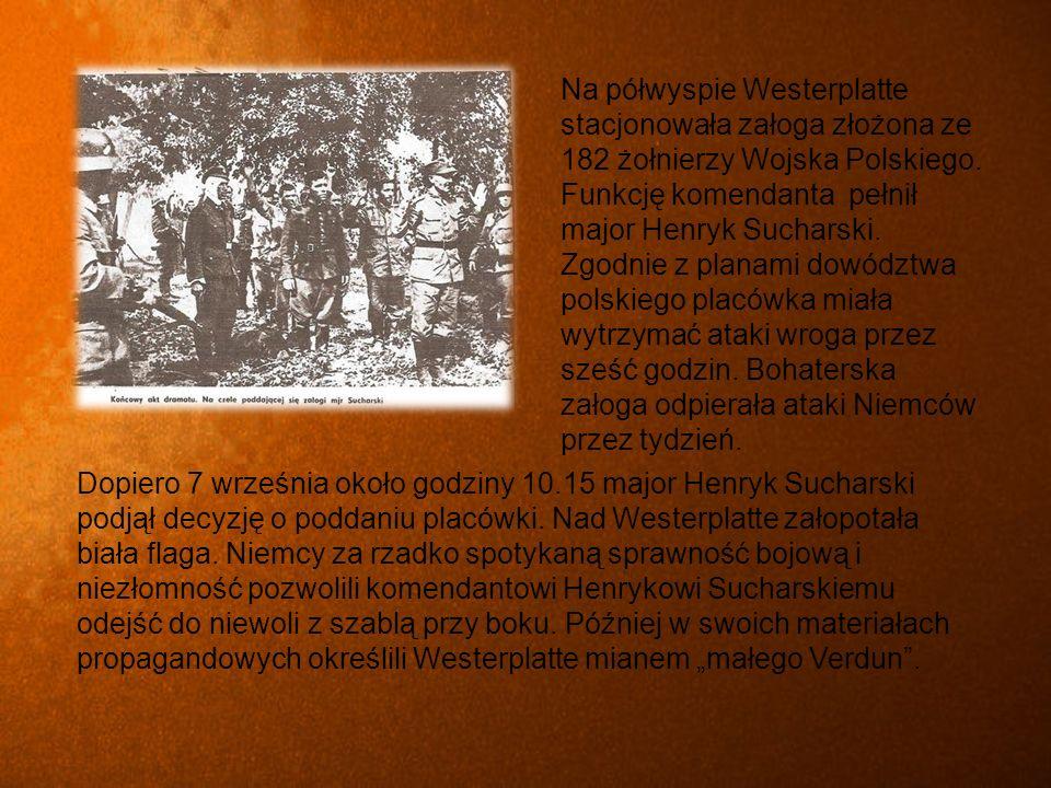 Dopiero 7 września około godziny 10.15 major Henryk Sucharski podjął decyzję o poddaniu placówki.