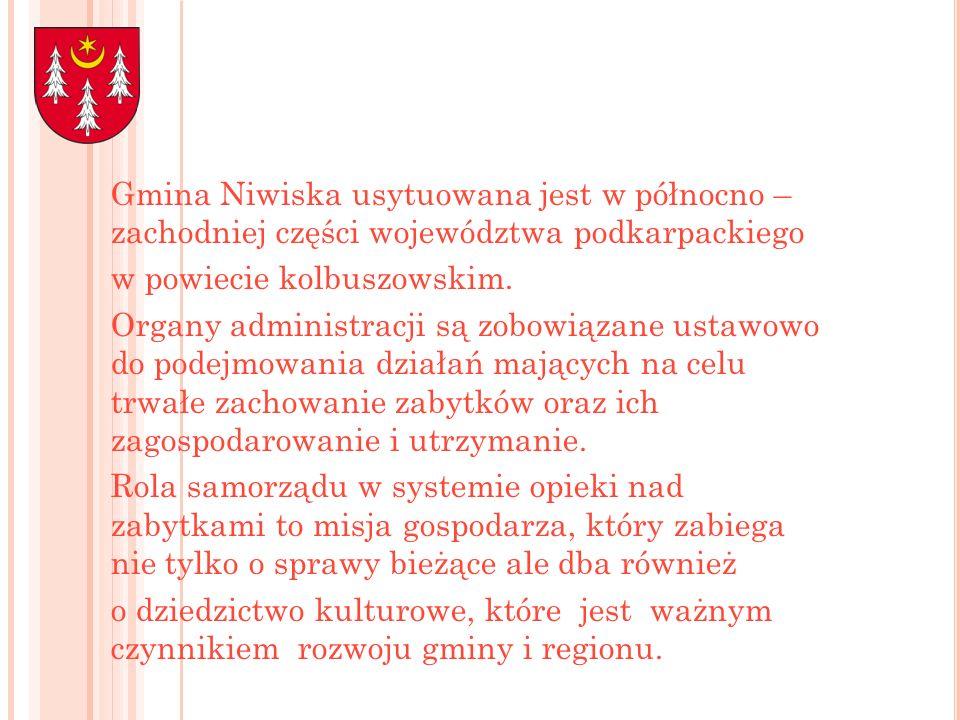 Gmina Niwiska usytuowana jest w północno – zachodniej części województwa podkarpackiego w powiecie kolbuszowskim. Organy administracji są zobowiązane