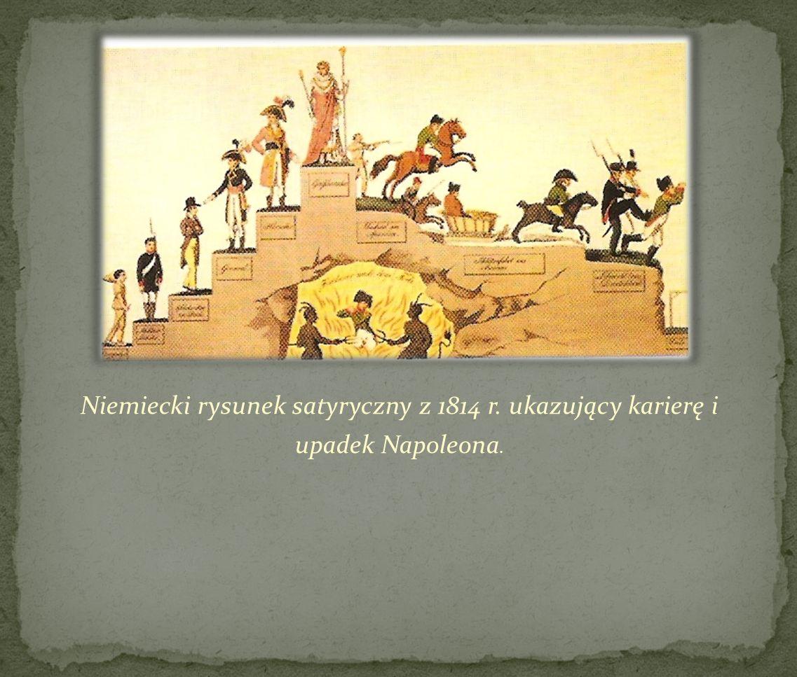 Niemiecki rysunek satyryczny z 1814 r. ukazujący karierę i upadek Napoleona.