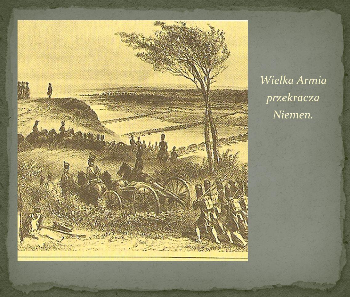 Wielka Armia przekracza Niemen.