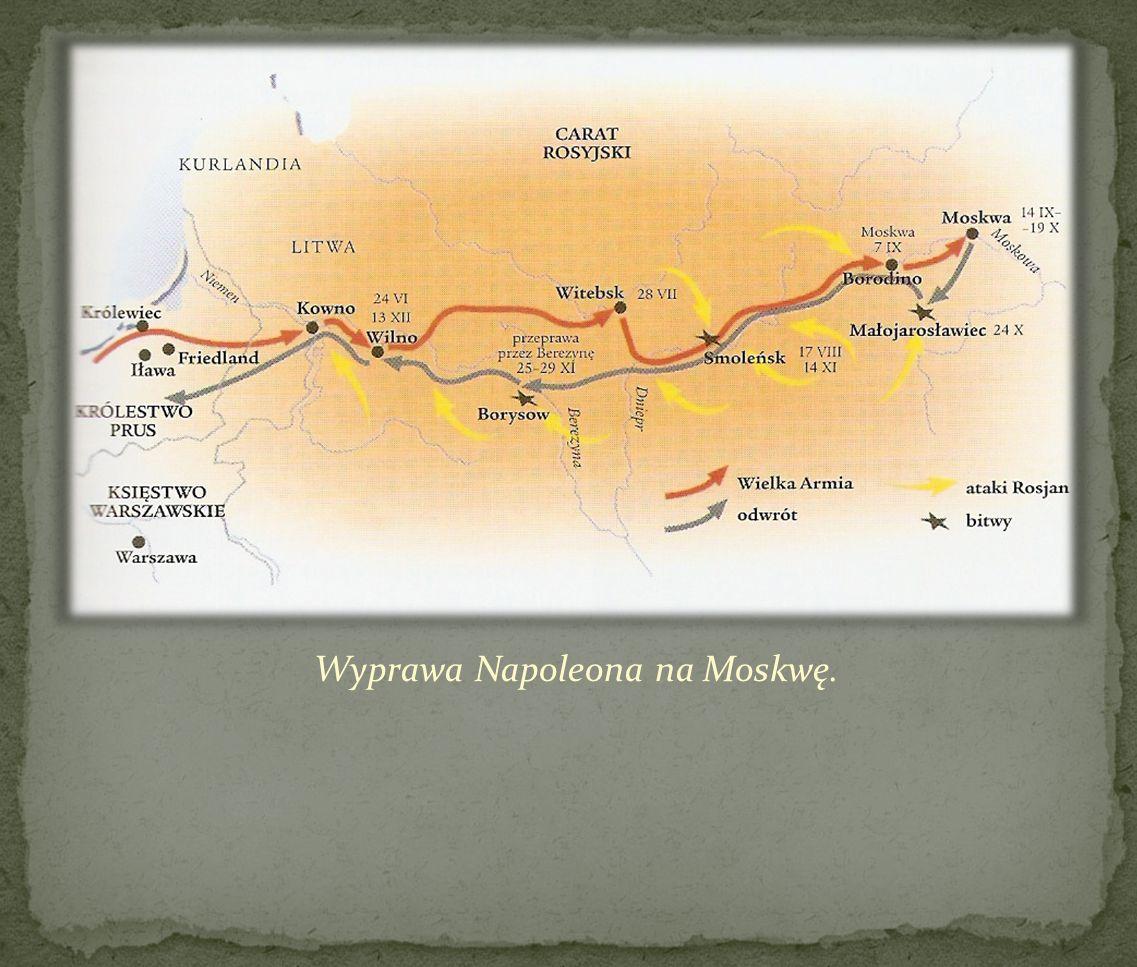 Wyprawa Napoleona na Moskwę.