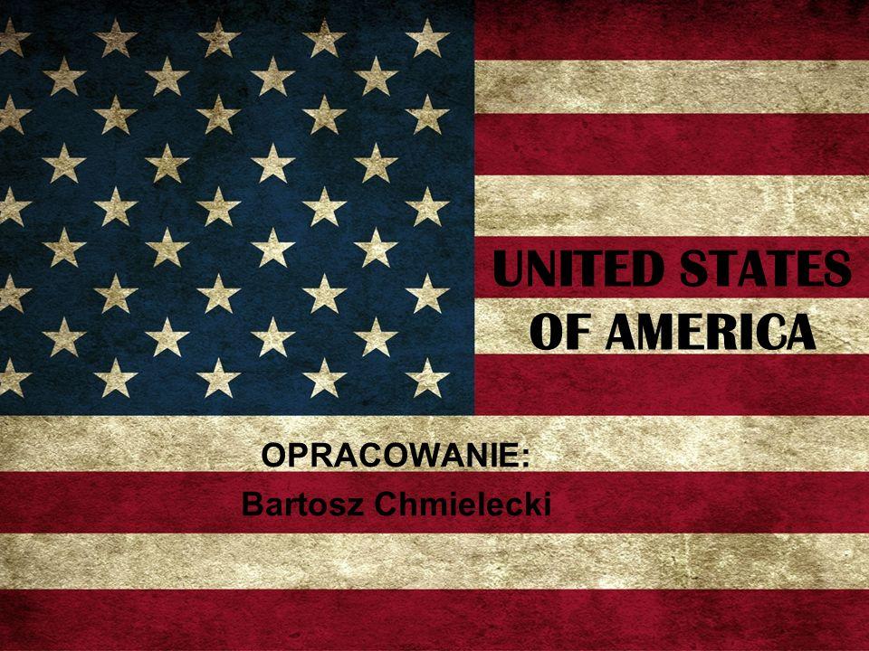UNITED STATES OF AMERICA OPRACOWANIE: Bartosz Chmielecki